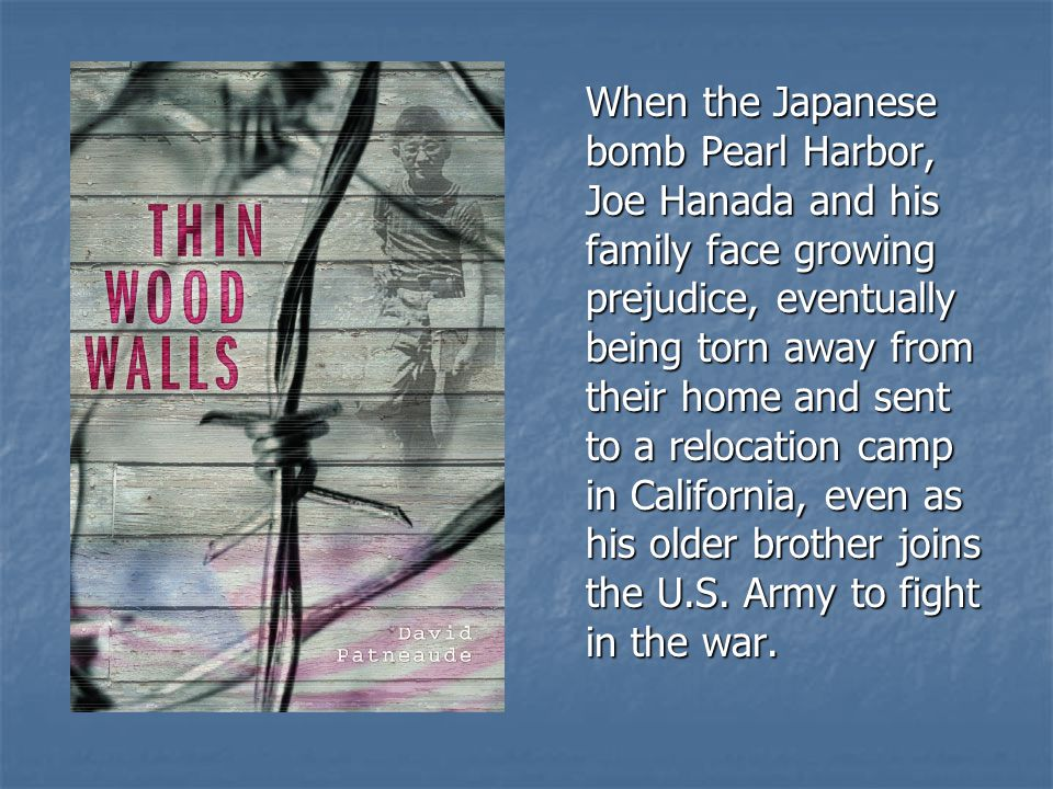 When the Japanese bomb Pearl Harbor, Joe Hanada and his family face growing prejudice, eventually being torn away from their home and sent to a reloca