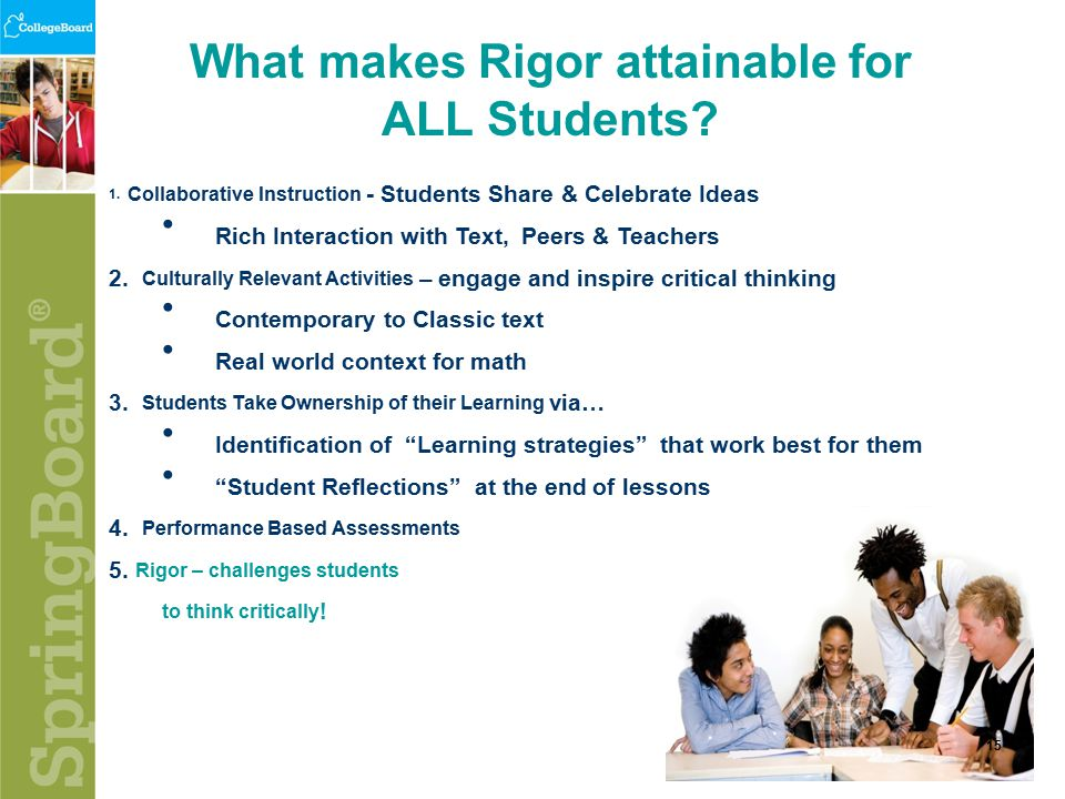 What makes Rigor attainable for ALL Students. 15 1.
