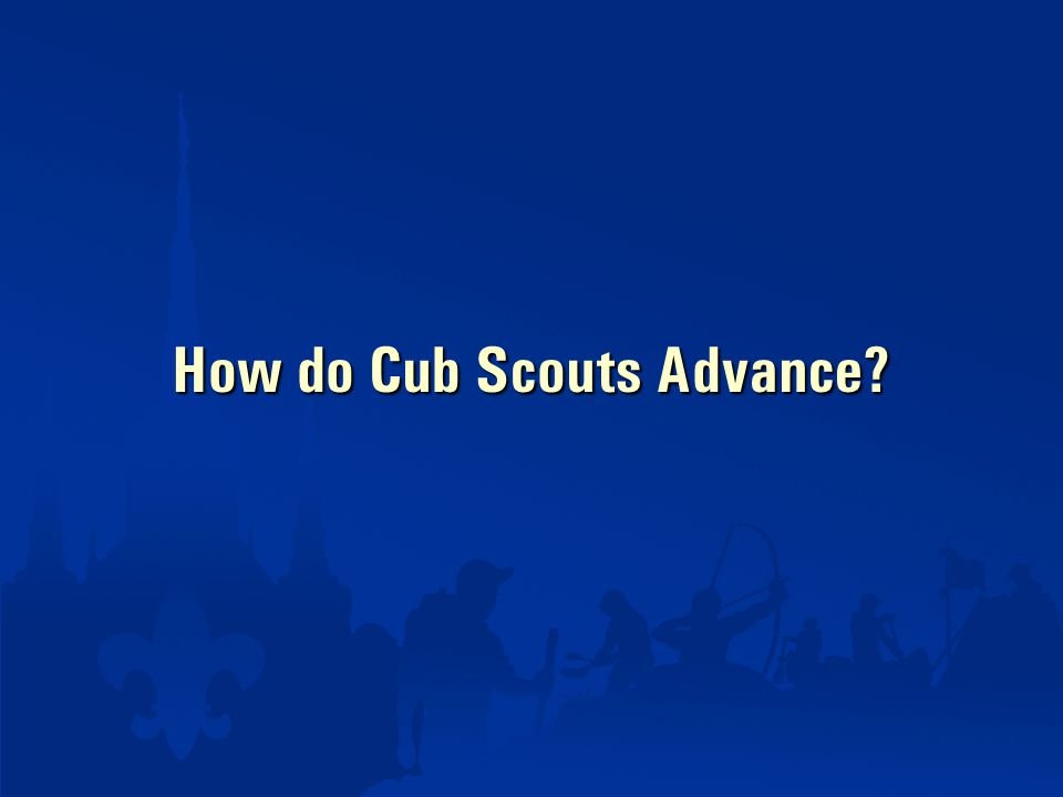 How do Cub Scouts Advance