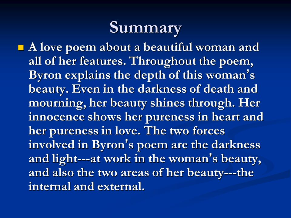 Summary A love poem about a beautiful woman and all of her features.