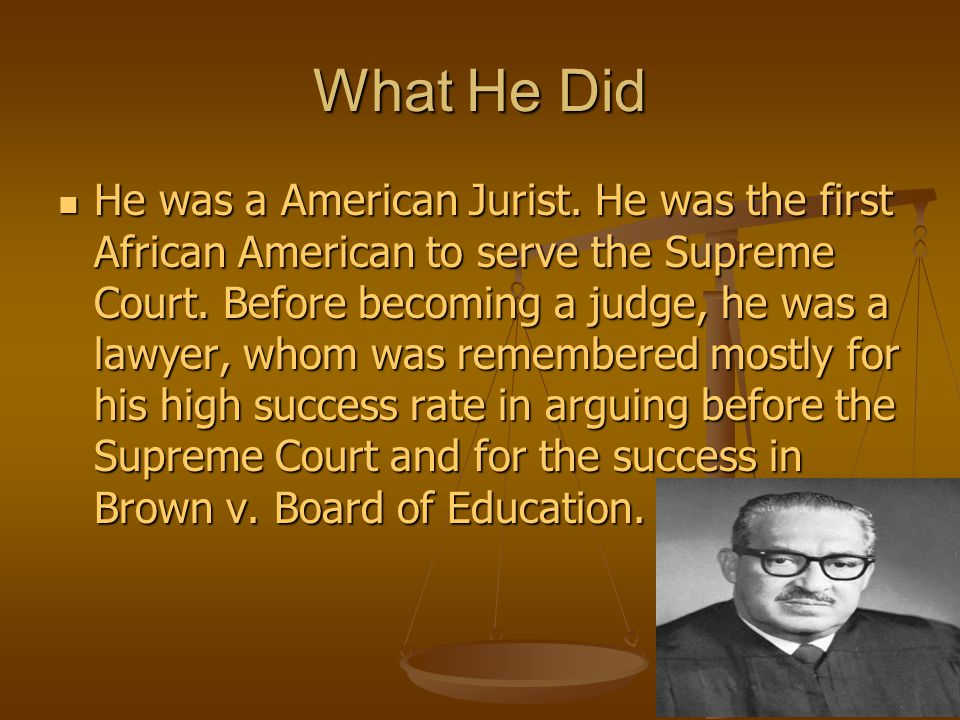 Early Life Thurgood Marshall was born in 1908, in Baltimore, Maryland. His original name was Thoroughgood. He shortened his name to Thurgood in second