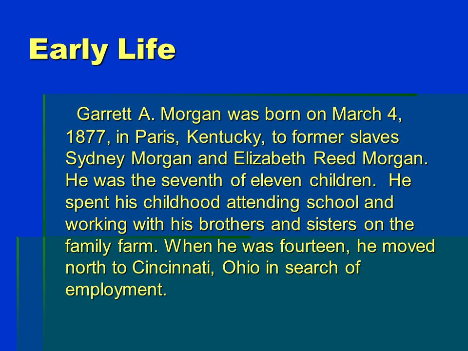 Early Life Garrett A.