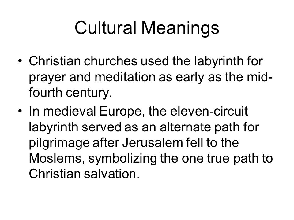 Cultural Meanings The design most popular within Christianity comes from Notre-Dame de Chartres Cathedral in Chartres, France; it contains four 11-cuircuit labyrinth.