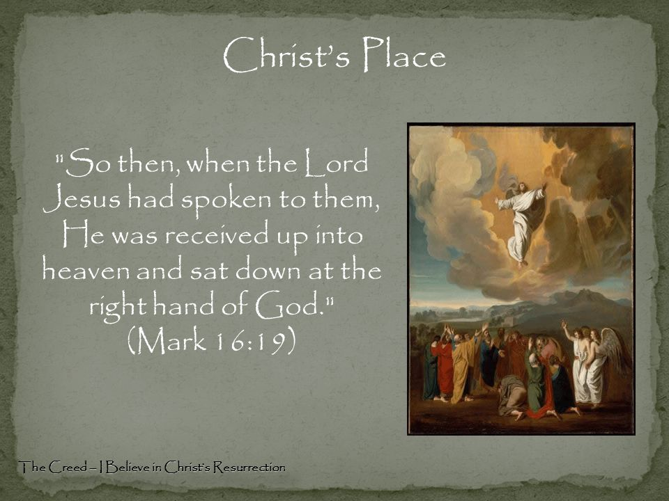 Christ's Place The Creed – I Believe in Christ's Resurrection