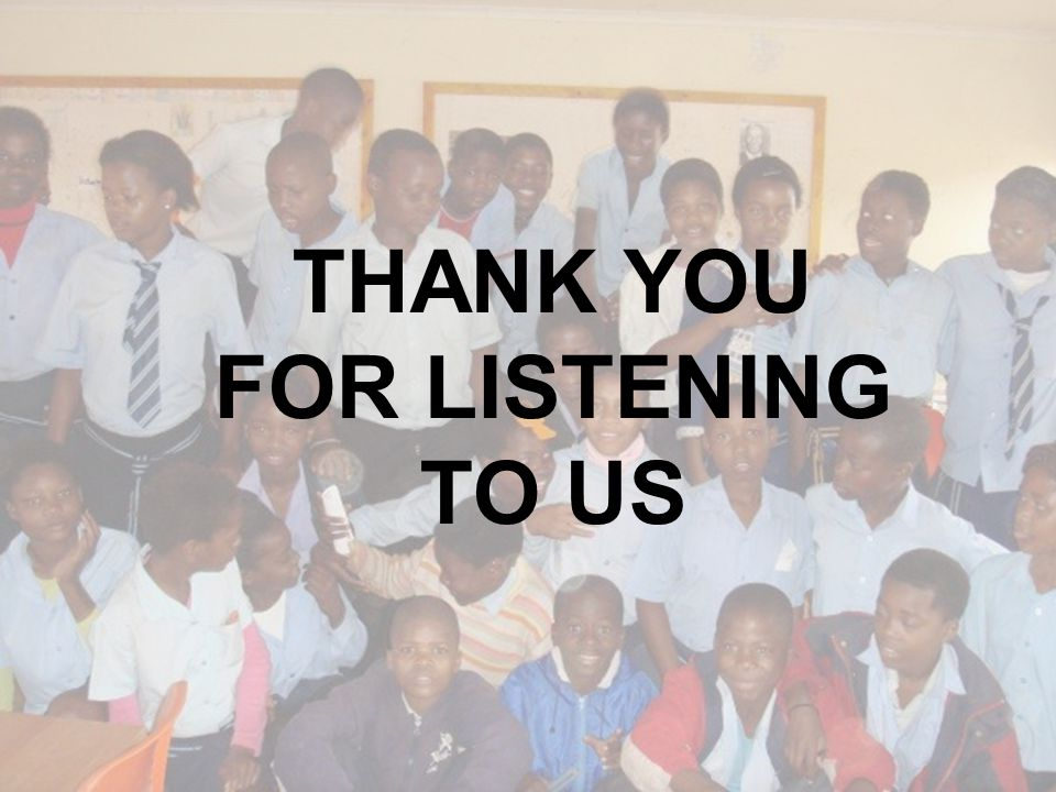 38 THANK YOU FOR LISTENING TO US