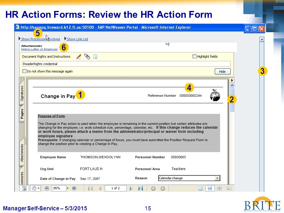 15Manager Self-Service – 5/3/2015 HR Action Forms: Review the HR Action Form 2 3 4 1 5 6