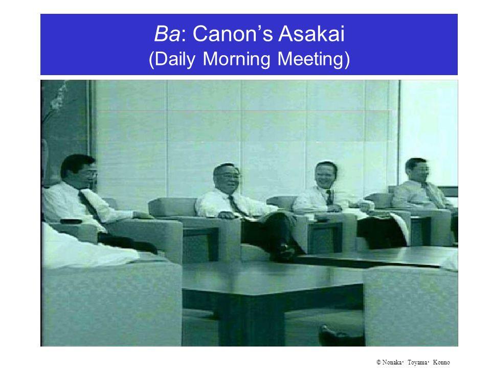 © Nonaka ・ Toyama ・ Konno Ba: Canon's Asakai (Daily Morning Meeting)