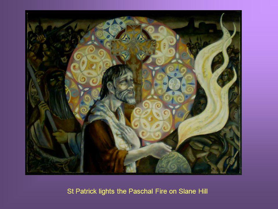St Patrick lights the Paschal Fire on Slane Hill