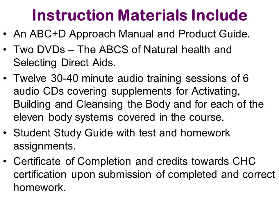 Instruction Materials Include An ABC+D Approach Manual and Product Guide.