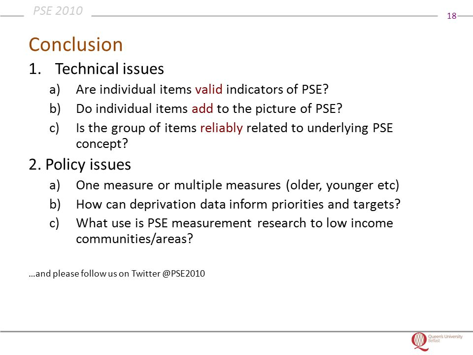 18 PSE 2010 Conclusion 1.Technical issues a)Are individual items valid indicators of PSE.