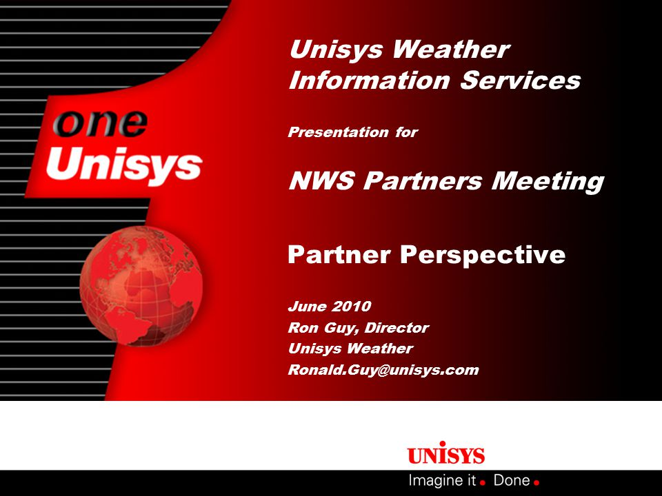 2 22 June 2010 Agenda Partner Perspective on Weather Enterprise Sector Relations and Direction Where We Were Where We Are Where We Are Going