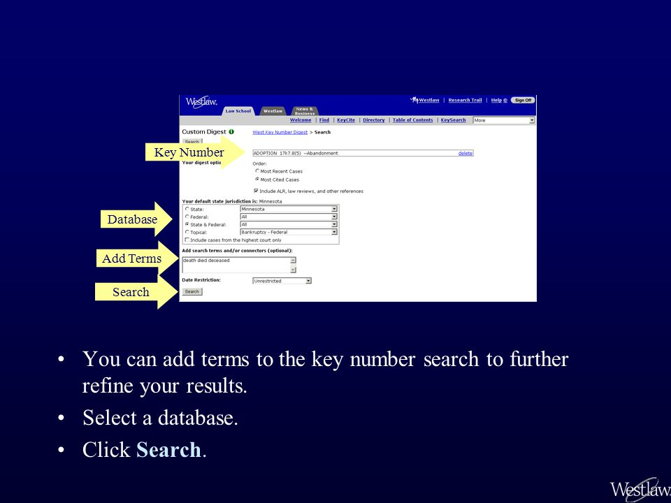 You can add terms to the key number search to further refine your results.