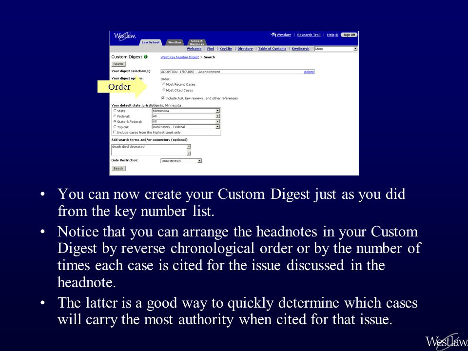 You can now create your Custom Digest just as you did from the key number list. Notice that you can arrange the headnotes in your Custom Digest by rev