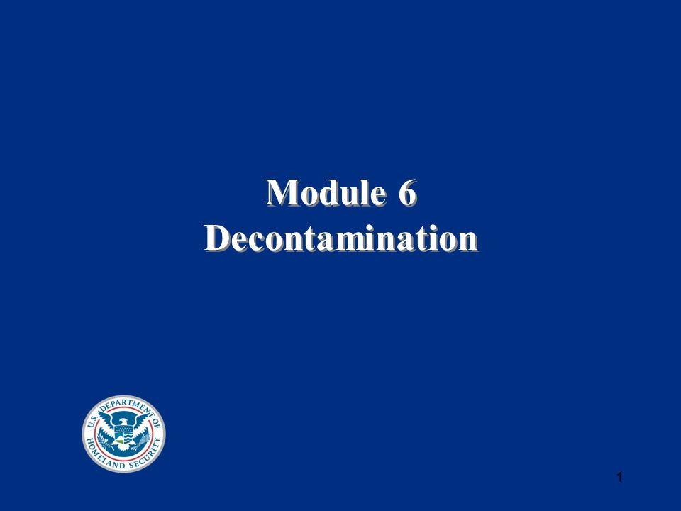 2 Decontamination Reduction or removal of agents by physical means or by chemical neutralization Physical means: flushing, scraping, and powders Neutralization: soap, bleach, and special solutions