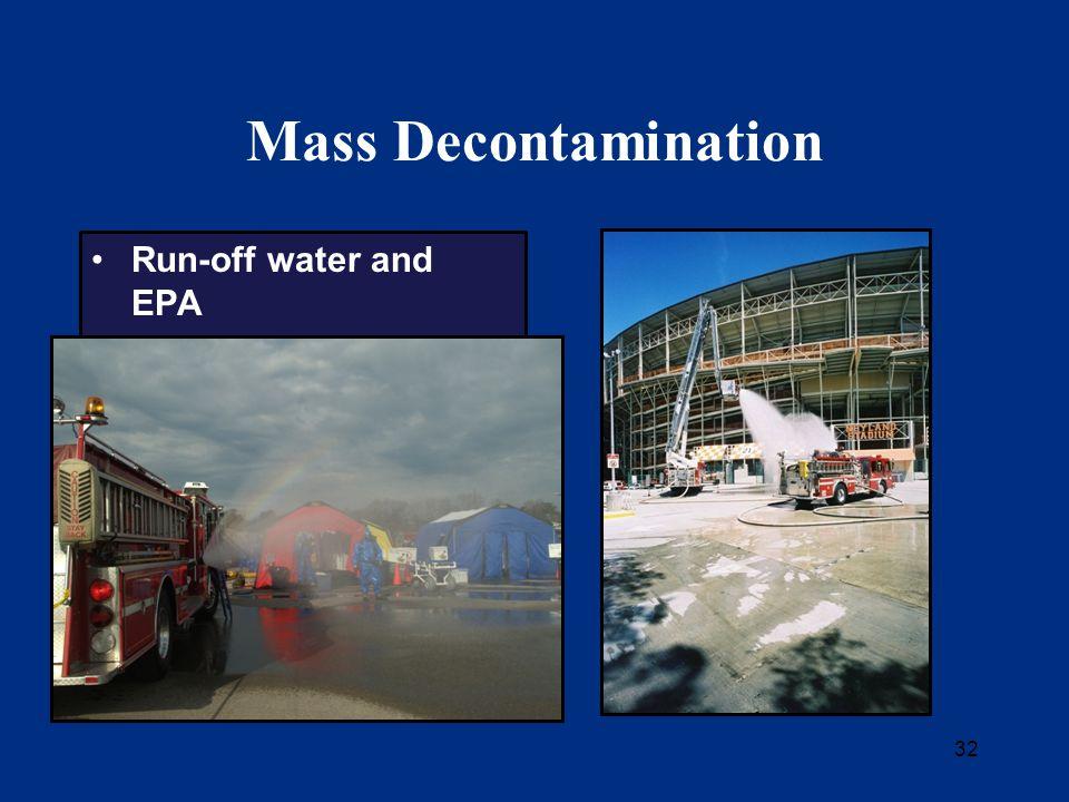 32 Mass Decontamination Run-off water and EPA
