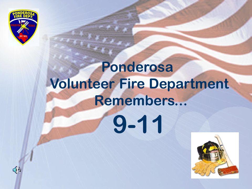 Ponderosa Volunteer Fire Department Remembers... 9-11