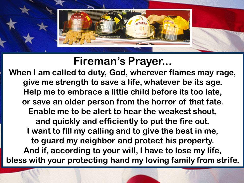 Fireman's Prayer...
