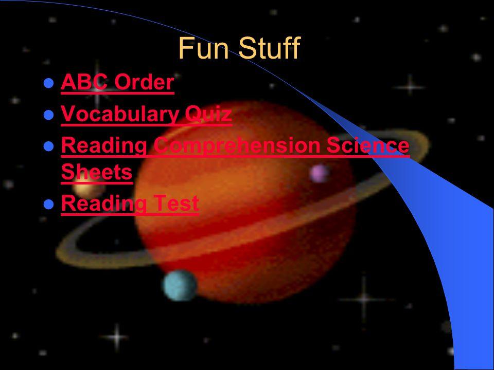 Fun Stuff ABC Order Vocabulary Quiz Reading Comprehension Science Sheets Reading Comprehension Science Sheets Reading Test