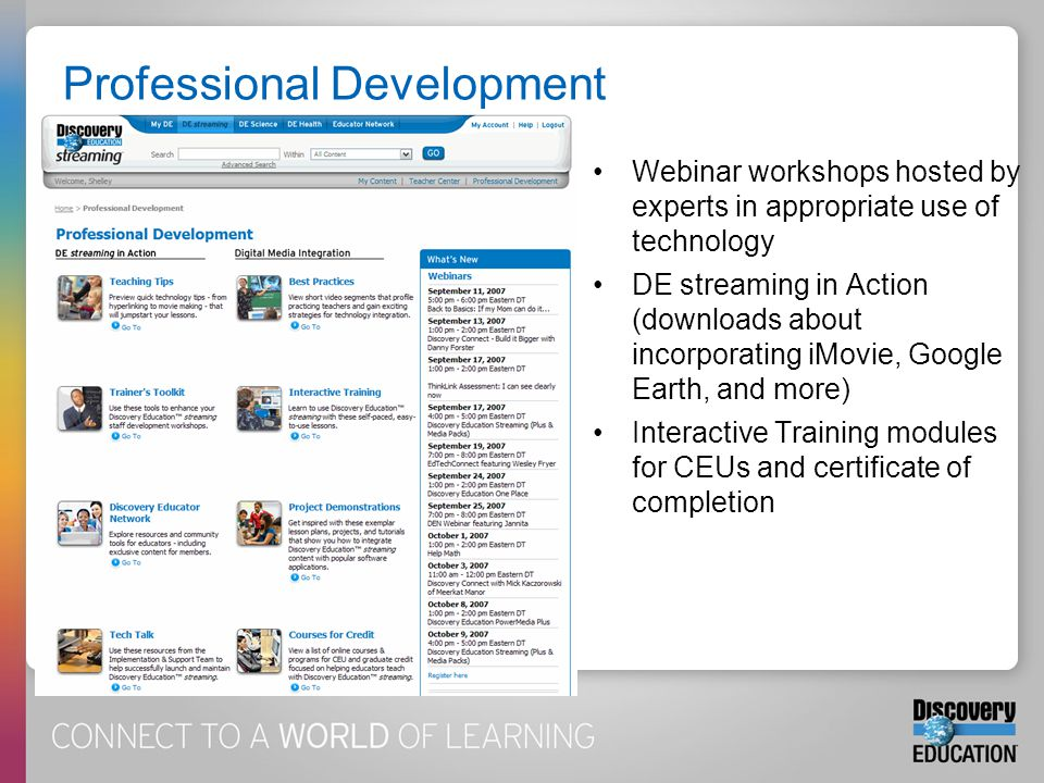 Webinar workshops hosted by experts in appropriate use of technology DE streaming in Action (downloads about incorporating iMovie, Google Earth, and m