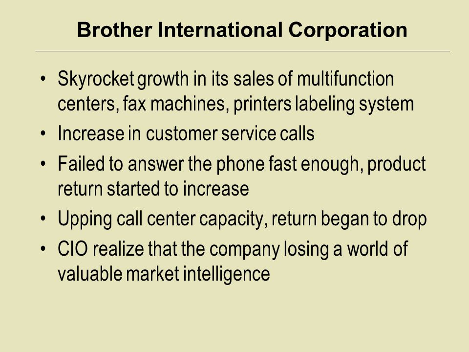 Brother International Corporation Skyrocket growth in its sales of multifunction centers, fax machines, printers labeling system Increase in customer