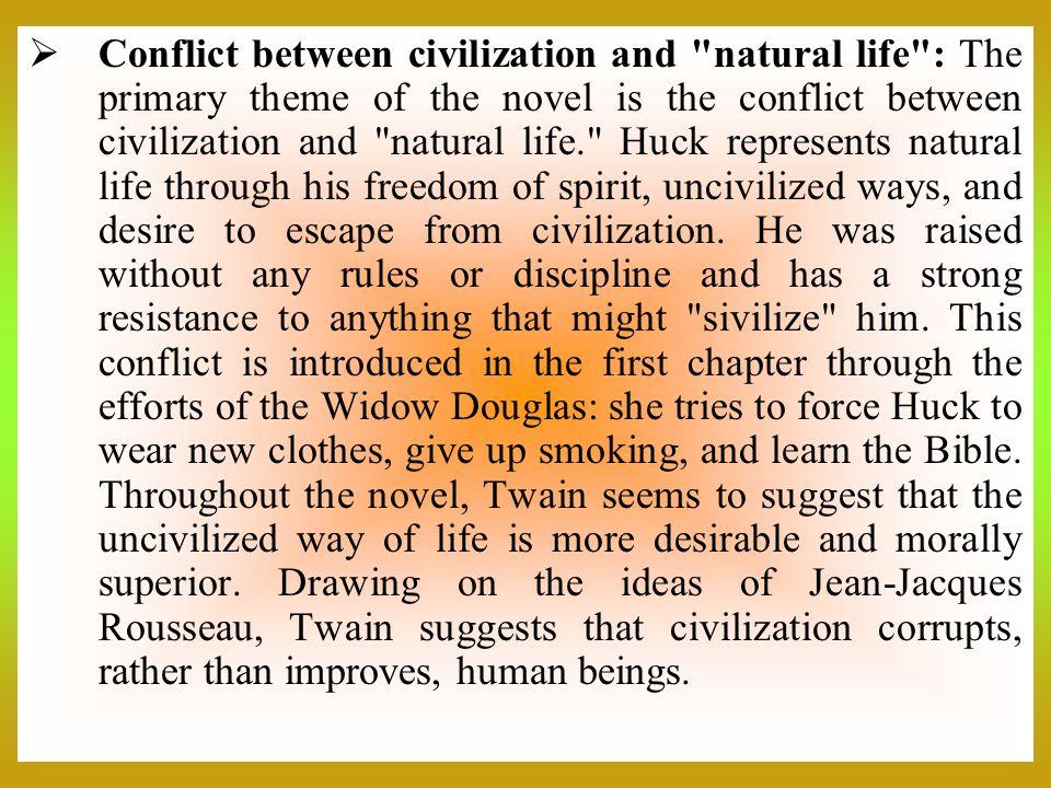  Conflict between civilization and