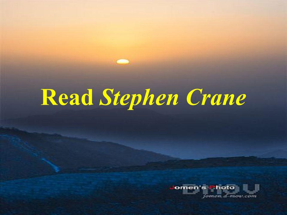 Read Stephen Crane
