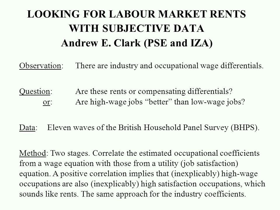 LOOKING FOR LABOUR MARKET RENTS WITH SUBJECTIVE DATA Andrew E.
