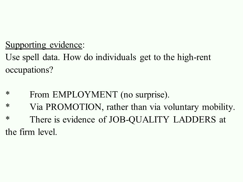 Conclusion:  There are occupational rents.