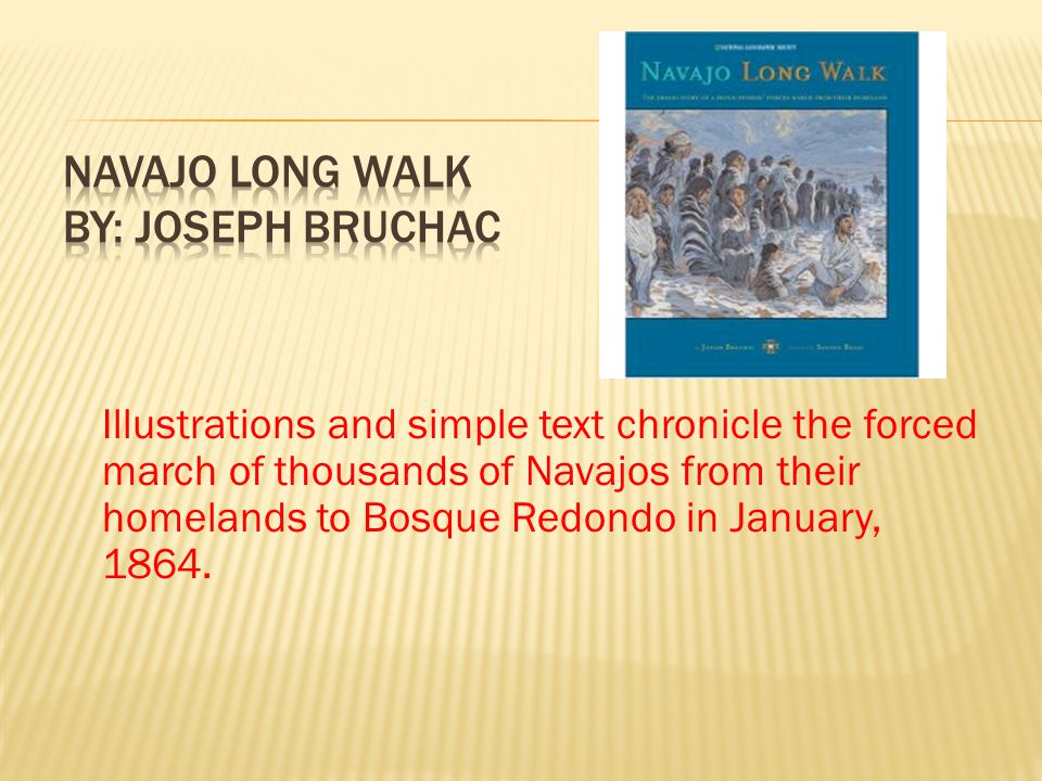 Illustrations and simple text chronicle the forced march of thousands of Navajos from their homelands to Bosque Redondo in January, 1864.