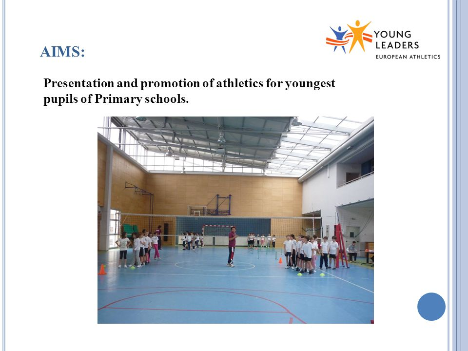 AIMS: Presentation and promotion of athletics for youngest pupils of Primary schools.