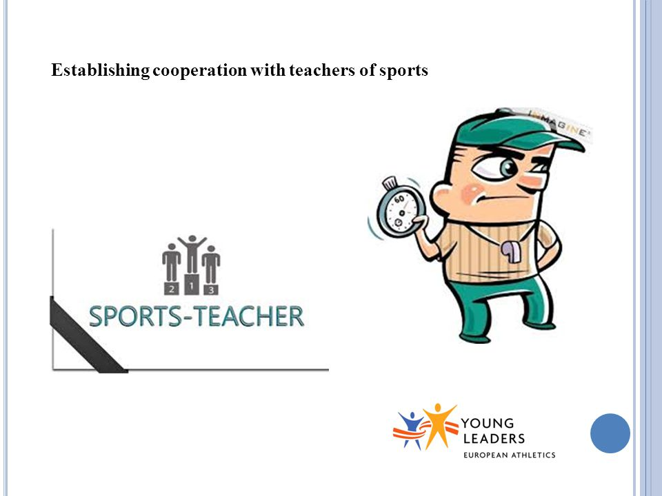 Establishing cooperation with teachers of sports