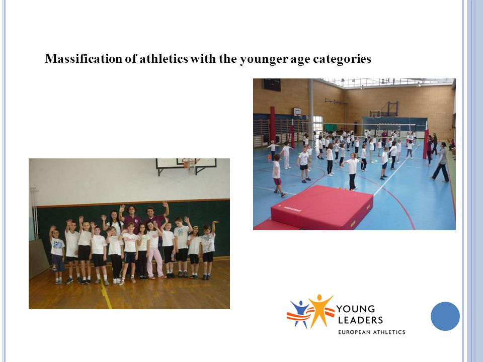 Massification of athletics with the younger age categories
