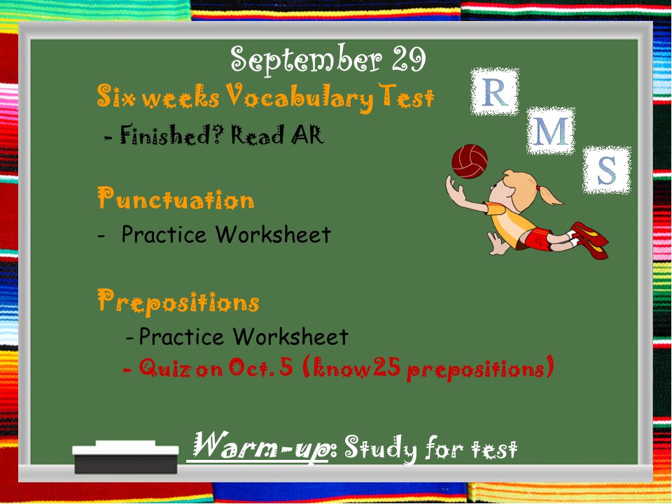 September 30th Warm-up: Check Punctuation Practice & Preposition Practice Prepositional Phrase -Pledge of Allegiance - Grammar CD lesson 21 - Preposition Notes - Fox and Log notes Explain Preposition Project – pop-up book.