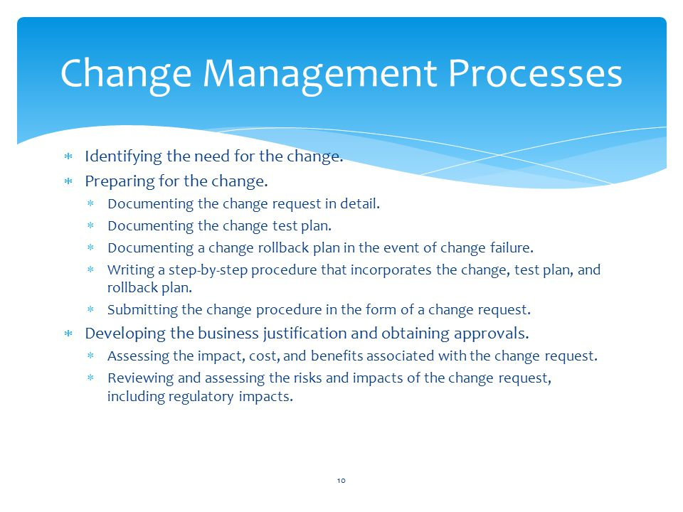 Identifying the need for the change.  Preparing for the change.