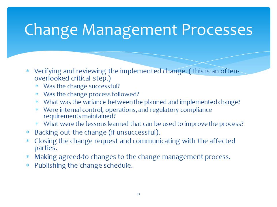  Verifying and reviewing the implemented change.