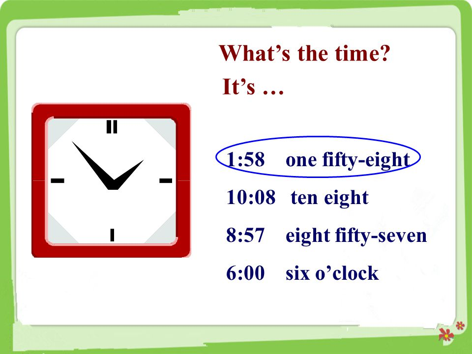 What's the time.