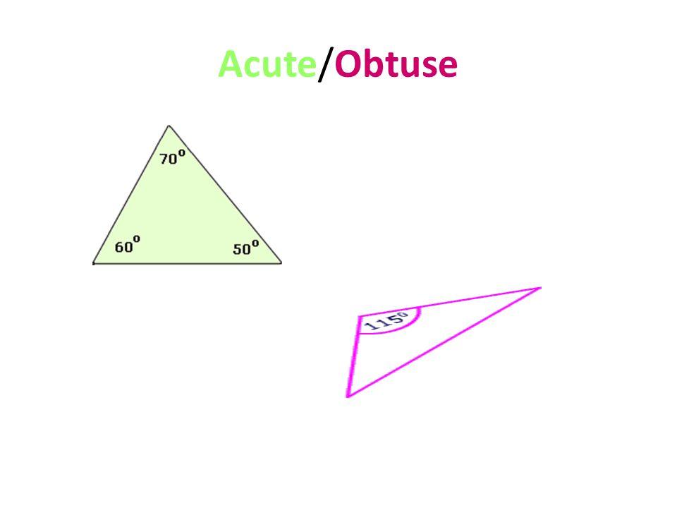 Acute/Obtuse