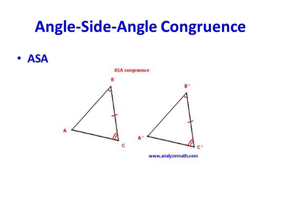 Angle-Side-Angle Congruence ASA