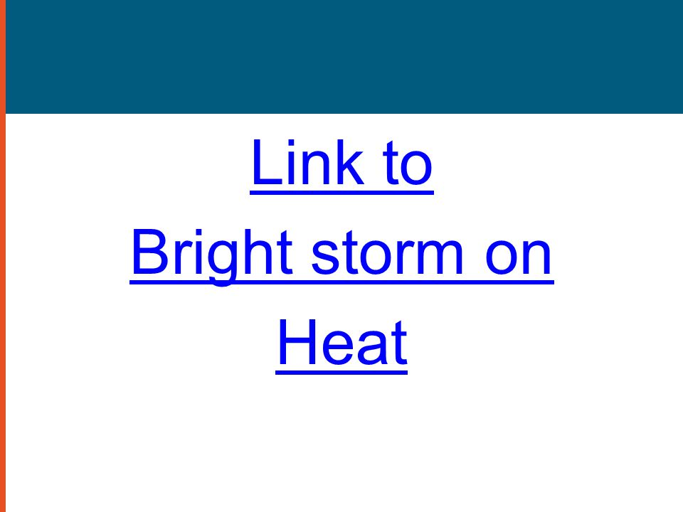 Link to Bright storm on Heat
