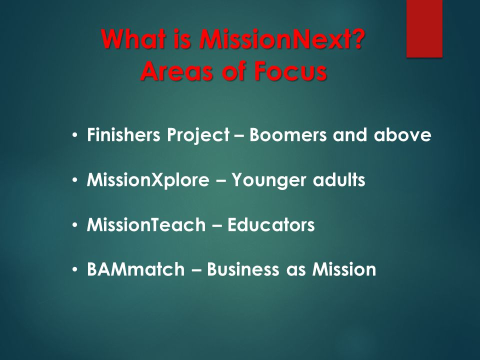 What is MissionNext.