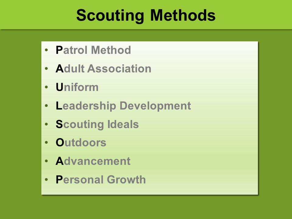 Patrol Method Adult Association Uniform Leadership Development Scouting Ideals Outdoors Advancement Personal Growth Patrol Method Adult Association Un