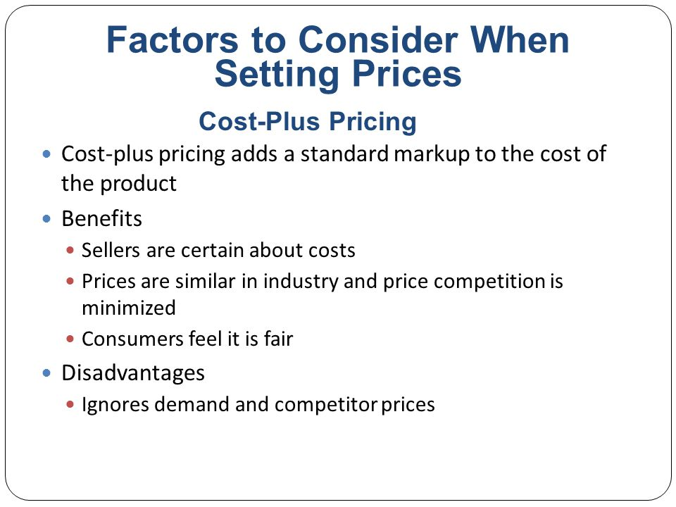 Factors to Consider When Setting Prices Break-even pricing is the price at which total costs are equal to total revenue and there is no profit Target profit pricing is the price at which the firm will break even or make the profit it's seeking Break-Even Analysis and Target Profit Pricing