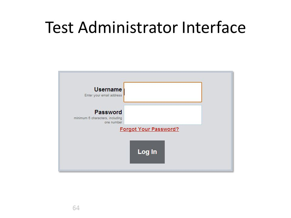 Test Administrator Interface 64