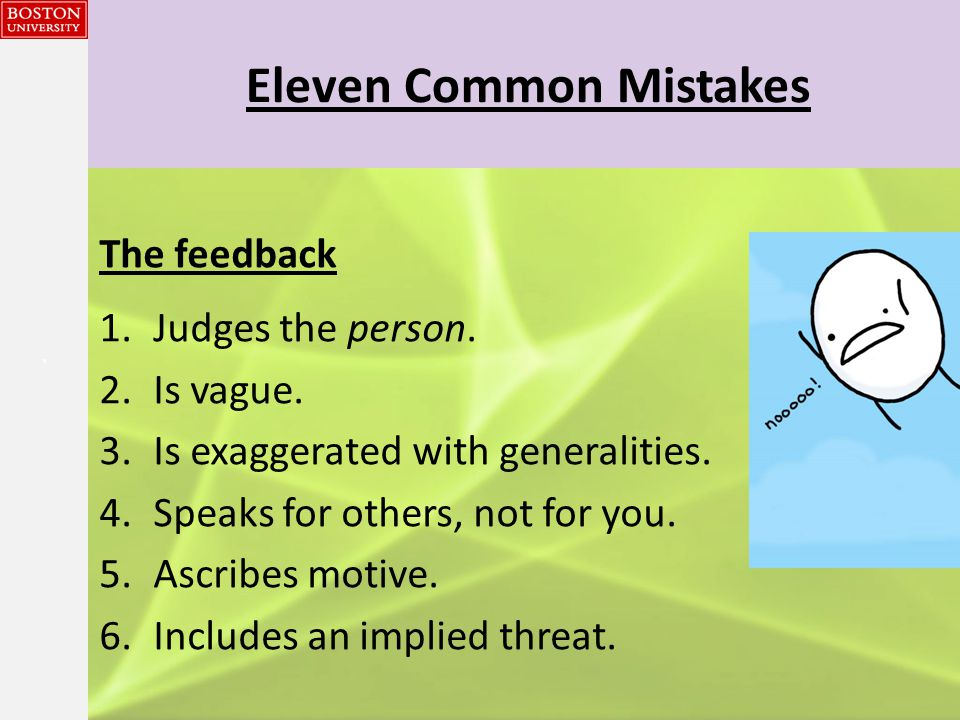 {{} Eleven Common Mistakes The feedback 1.Judges the person.