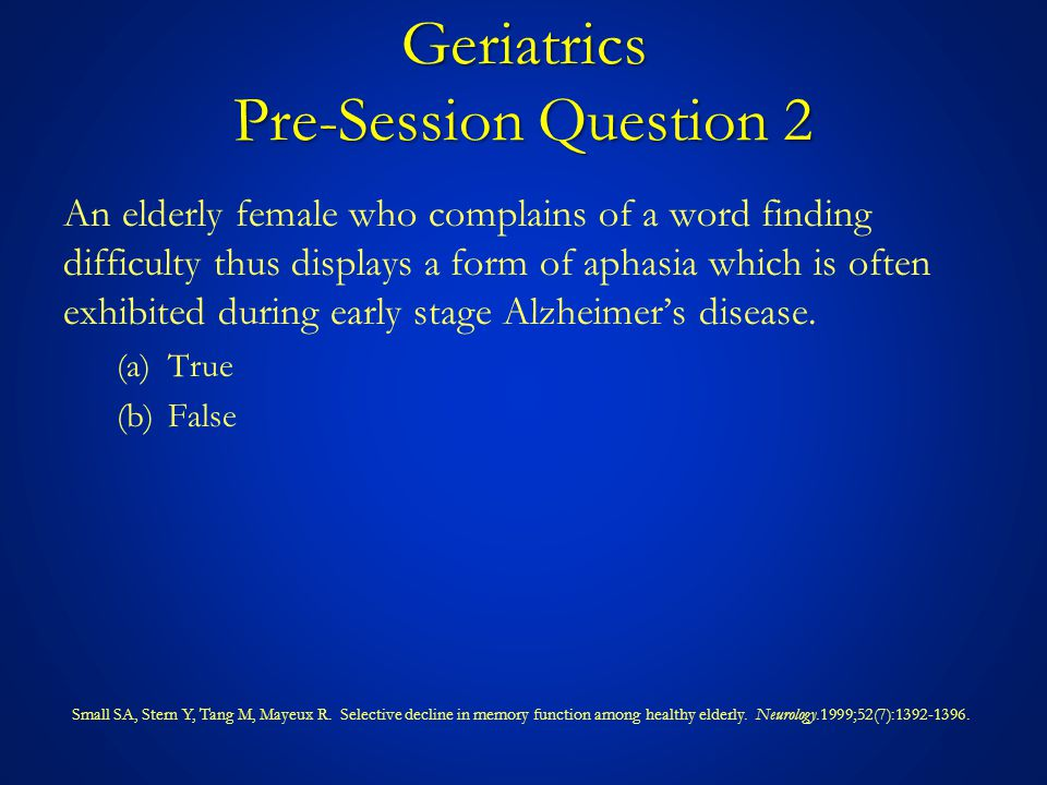 Geriatrics Pre-Session Question 3 An 82 year old man presents acutely to the hospital and is noted to have a fever 100.5 ◦ F.