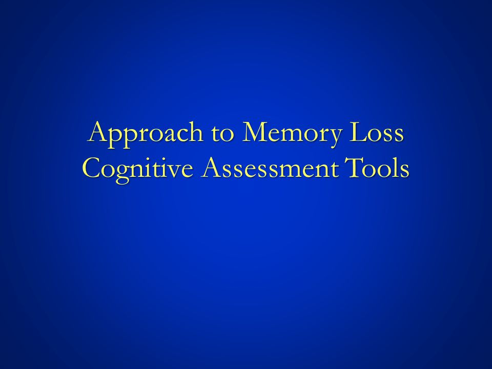 Approach to Memory Loss The Case of Mrs. Roberts