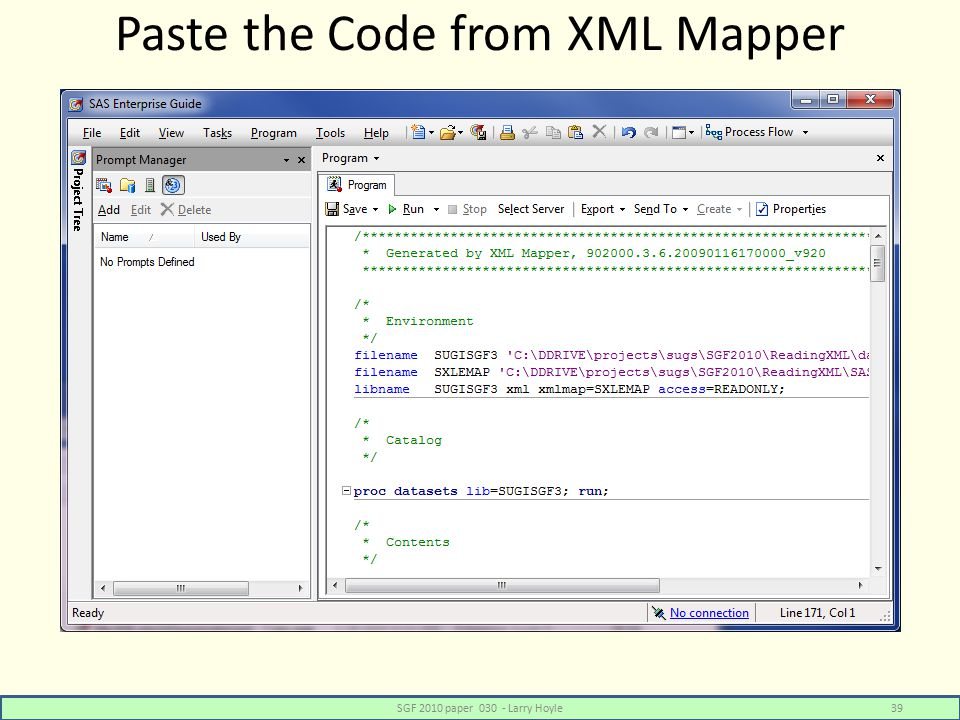 Paste the Code from XML Mapper SGF 2010 paper 030 - Larry Hoyle39