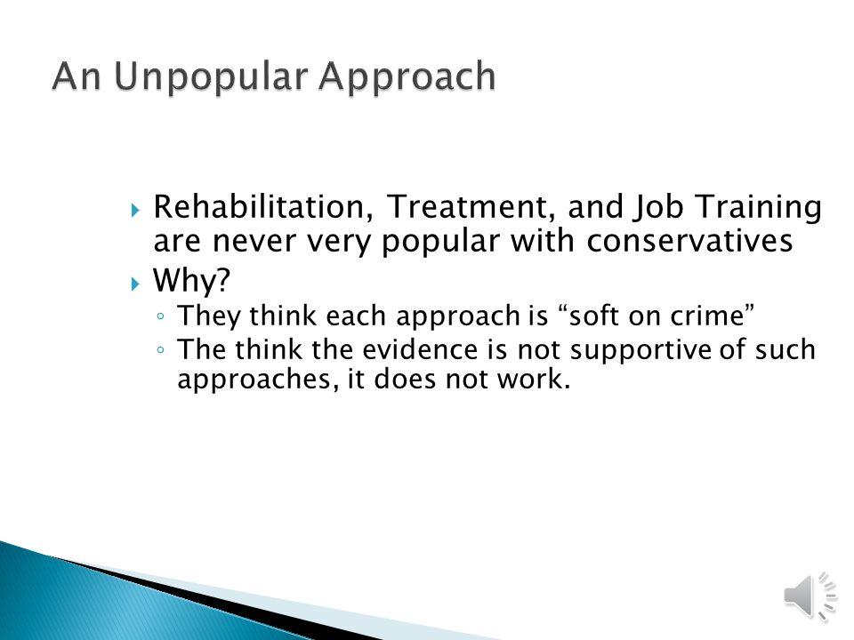Rehabilitation, Treatment, and Job Training
