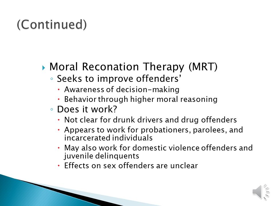  Studies show a link between moral judgment and criminal behavior  What constitutes moral behavior ◦ No clear answers  How can morals training proceed in the absence of agreement over morals.