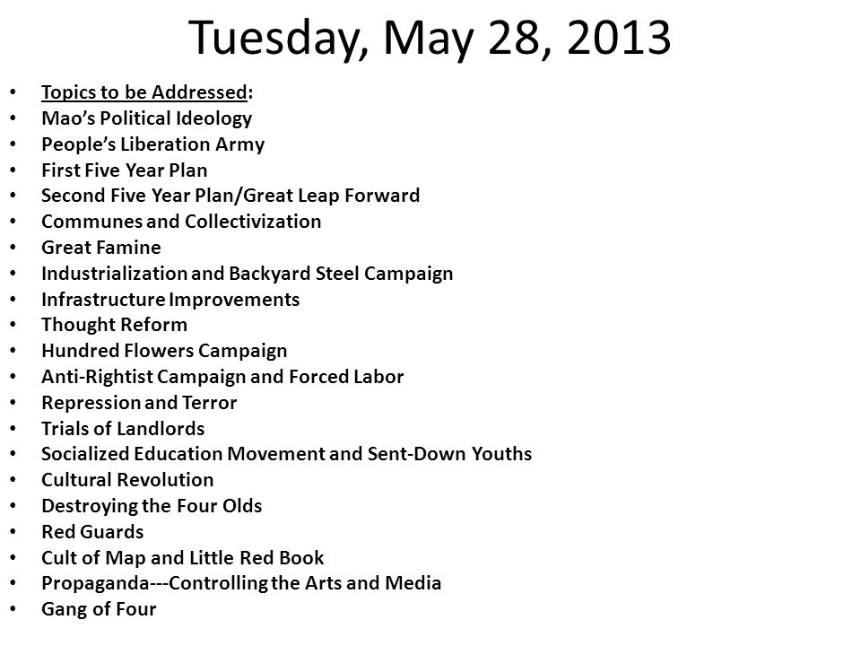 Tuesday, May 28, 2013 and Wednesday, May 29, 2013 First and Second Work Day: Assign topics.